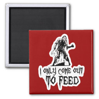I Only Come Out To Feed Retro Zombie 2 Inch Square Magnet