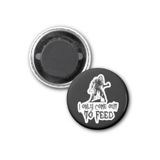 I Only Come Out To Feed Retro Zombie 1 Inch Round Magnet