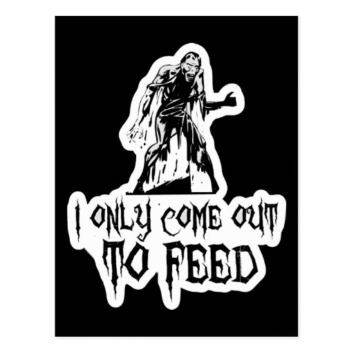 I Only Come Out To Feed Retro Zombie Postcard