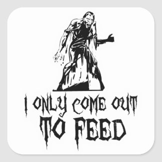 I Only Come Out To Feed Retro Zombie Square Sticker