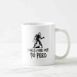 I Only Come Out To Feed Zombie Classic White Coffee Mug
