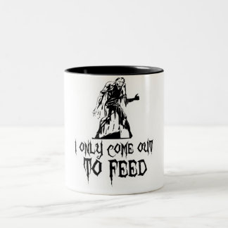 I Only Come Out To Feed Zombie Two-Tone Coffee Mug