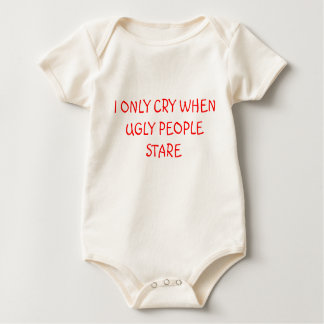 I ONLY CRY WHEN UGLY PEOPLE STARE - RED BABY BODYSUIT