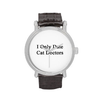 I Only Date Cat Doctors Watch