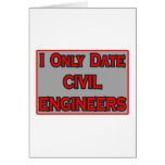 I Only Date Civil Engineers Cards