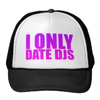 I Only Date DJs Trucker Hat