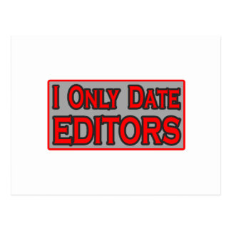 I Only Date Editors Postcard