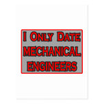 I Only Date Mechanical Engineers Post Card