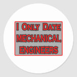 I Only Date Mechanical Engineers Sticker