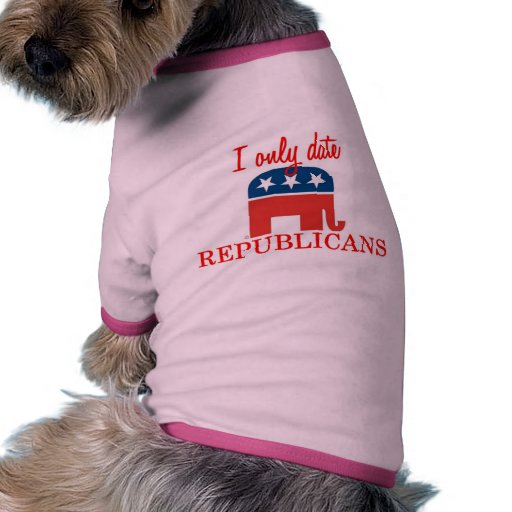 I Only Date Republicans Dog Shirt