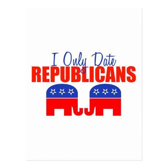 I Only Date Republicans Postcard
