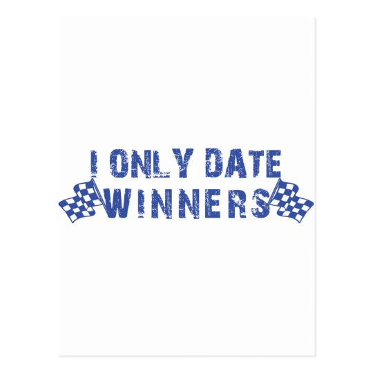 I Only Date Winners Postcard