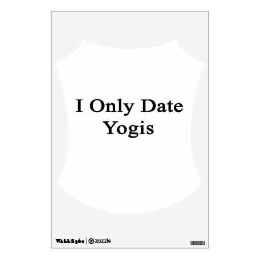 I Only Date Yogis Room Decals