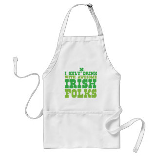 i only drink with awesome irish folks adult apron