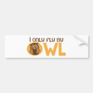 I only fly by owl car bumper sticker