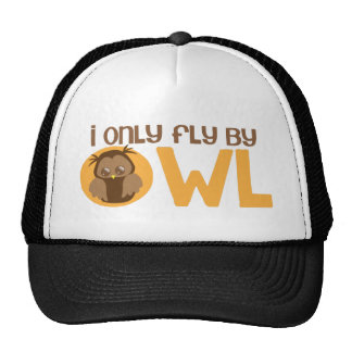 I only fly by owl trucker hat
