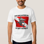"""""""I Only Have To Outswim You!"""" T Shirt"""