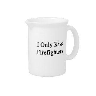 I Only Kiss Firefighters Pitcher