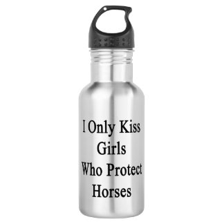 I Only Kiss Girls Who Protect Horses Water Bottle