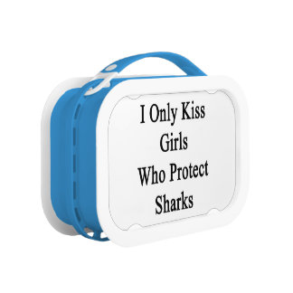 I Only Kiss Girls Who Protect Sharks Lunch Box
