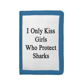 I Only Kiss Girls Who Protect Sharks Trifold Wallets