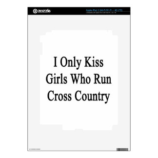 I Only Kiss Girls Who Run Cross Country Skin For iPad 3