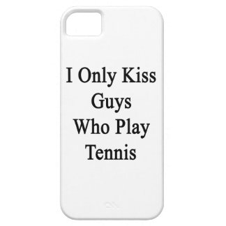 I Only Kiss Guys Who Play Tennis iPhone SE/5/5s Case