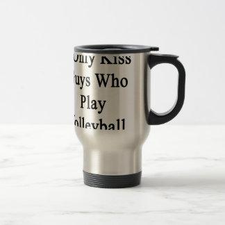 I Only Kiss Guys Who Play Volleyball Travel Mug