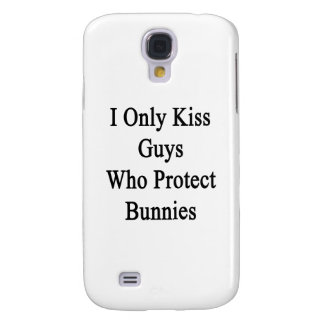 I Only Kiss Guys Who Protect Bunnies Galaxy S4 Case