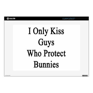 I Only Kiss Guys Who Protect Bunnies Laptop Decals