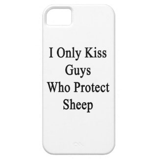 I Only Kiss Guys Who Protect Sheep iPhone SE/5/5s Case
