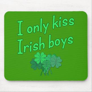I Only Kiss Irish Boys Mouse Pad