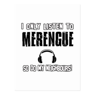 I only listen to MERENGUE Postcard
