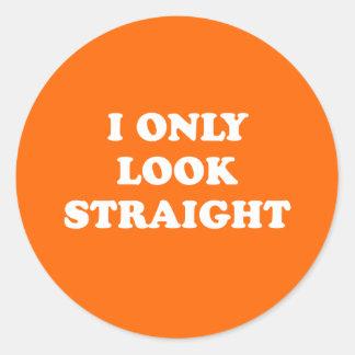 I only look straight round sticker