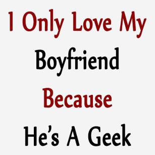 my boyfriend is a geek