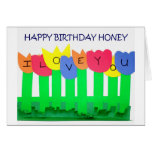 I ONLY NEED YOU=HAPPY  BIRTHDAY HONEY GREETING CARDS