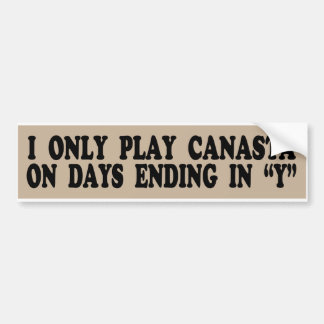 "I Only Play Canasta On Days Ending in ""Y"" Sticker"