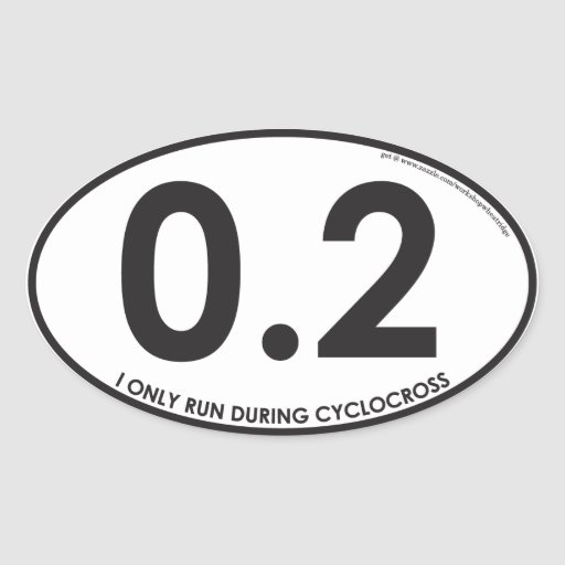 I Only Run During Cyclocross - $6 for 4 Stickers