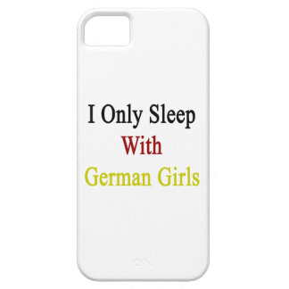 I Only Sleep With German Girls iPhone 5 Case