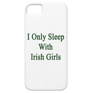 I Only Sleep With Irish Girls iPhone 5 Case