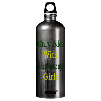 I Only Sleep With Jamaican Girls SIGG Traveler 1.0L Water Bottle
