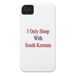 I Only Sleep With South Koreans iPhone 4 Covers