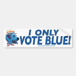 I Only Vote Blue Bumper Sticker  Car Bumper Sticker