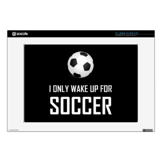 "I Only Wake Up For Soccer 13"" Laptop Decals"