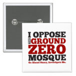 I Oppose the Ground Zero Mosque 2 Inch Square Button