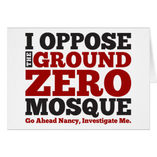 I Oppose the Ground Zero Mosque Card