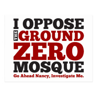I Oppose the Ground Zero Mosque Postcard