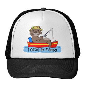 I Otter Be Fishing Trucker Hats