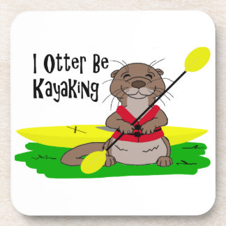 I Otter Be Kayaking Coaster