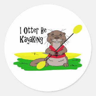 I Otter Be Kayaking Round Sticker